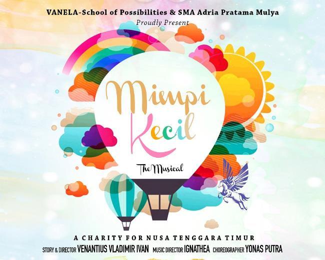 Vanela dan SMA Adria Pratama Mulya Gelar Drama Musikal 'Mimpi Kecil' The Musical